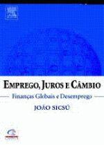Emprego Juros e Cambio Financas Globais e Desemprego