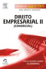 Direito Empresarial 2 : Comercial- Caderno De Questoes