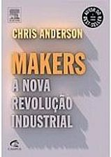 Makers a Nova Revolucao Industrial