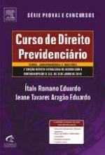 Curso de Direito Previdenciário Teoria , Jurisprudência e Questões