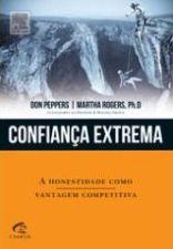 Confiança Extrema- a Honestidade Como Vantagem Competitiva