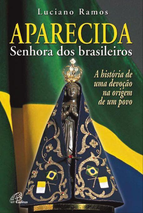 Aparecida Senhora dos Brasileiros
