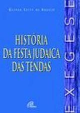 História da festa judaica das Tendas