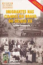 Imigrantes nas Cidades no Brasil do Século XX