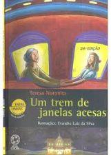Trem de Janelas Acesas, um - Colecao Entre Linhas