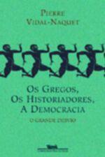 Os Gregos, os Historiadores, a Democracia