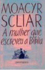 A mulher que escreveu a bíblia (Ed. Bolso)