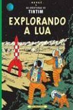 As Aventuras de Tintim: Explorando a Lua