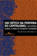 Um Critico na Periferia do Capitalismo