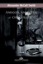 AMIGOS, AMANTES, CHOCOLATE