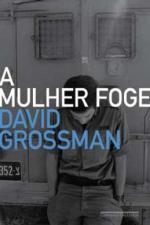MULHER FOGE, A