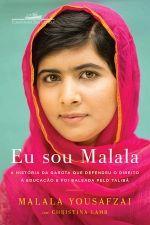 Eu Sou Malala a Historia da Garota Que Defenceu o Direito à Edicaçao