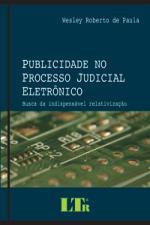 PUBLICIDADE NO PROCESSO JUDICIAL ELETRONICO