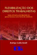 Flexibilização dos Direitos Trabalhistas