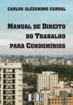 Manual de Direito do Trabalho para Condominios