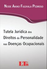 Tutela Jurídica dos Direitos da Personalidade Nas Doenças Ocupacionais
