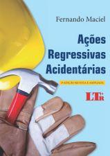 Ações Regressivas Acidentárias