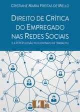 Direito de Crítica do Empregado Nas Redes Sociais