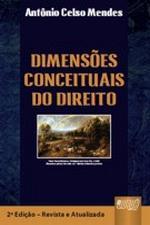 Dimensões Conceituais do Direito - 2ª Ed