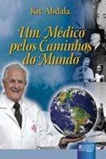 Um Médico Pelos Caminhos do Mundo
