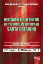 Regimento Interno do Tribunal de Justica de Santa Catarina