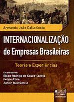 Internacionalizacao de Empresas Brasileiras Teoria e Experiencias