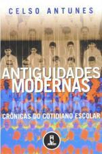 ANTIGUIDADES MODERNAS CRONICAS DO COTIDIANO