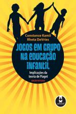 Jogos em Grupo na Educacão Infantil: Implicacões da Teoria de Piaget