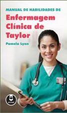 Manual de Habilidades de Enfermagem Clinica de Taylor
