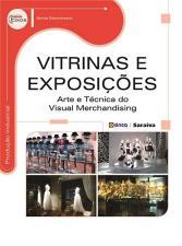 Vitrinas e Exposições: Arte e Técnica do Visual Merchandising