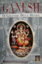 Ganesh - o Grande Deus Hindu