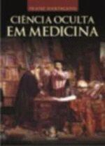 Ciencia Oculta em Medicina