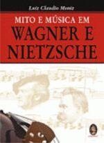 Mito e Música Wagner e Nietzsche