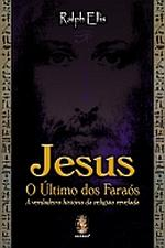 Jesus - O Último dos Faraós
