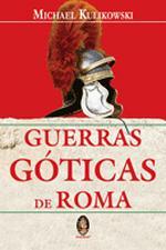 GUERRAS GOTICAS DE ROMA