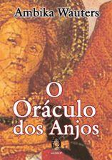 ORACULO DOS ANJOS, O