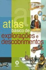 Atlas Basico de Exploracoes e Descobrimentos