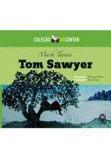 As Aventuras de Tom Sawyer - Coleção Recontar