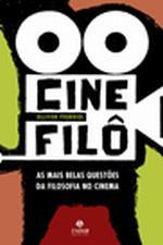 Cinefilô - As Mais Belas Questões Da Filosofia No Cinema