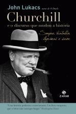 Churchill e o Discurso Que Mudou a História