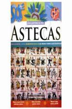 Astecas - Colecão Com a História na Mão