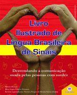 Livro Ilustrado de Língua Brasileira de Sinais - Vol.3 - Vermelho