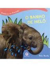 Banho de Helô, O - Histórias da Floresta