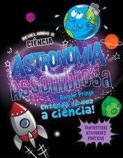 Astronomia Assombrosa Colecao Revelando a Ciencia
