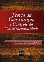 Teoria da Constituicao e Controle da Constitucionalidade