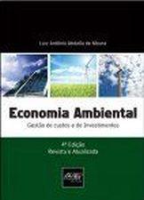 Economia Ambiental: Gestão de Custos e de Investimentos