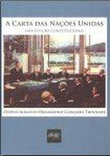 Carta das Nações Unidas, A: Uma Leitura Constitucional