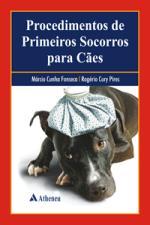 PROCEDIMENTOS DE PRIMEIROS SOCORROS PARA CAES