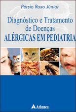 Diagnóstico e Tratamento de Doenças Alérgicas em Pediatria