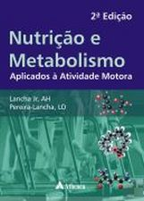 Nutricao, Metabolismo e Suplementacao na AtividadeFisica